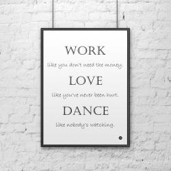 Plakat dekoracyjny 50x70 cm WORK LOVE DANCE biały - DekoSign