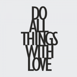 Napis dekoracyjny na półkę DO ALL THINGS WITH LOVE czarny - DekoSign