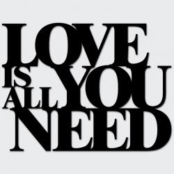 Napis na ścianę LOVE IS ALL YOU NEED czarny - DekoSign