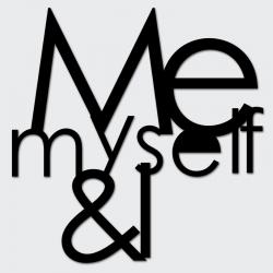 Napis na ścianę ME MYSELF & I czarny - DekoSign