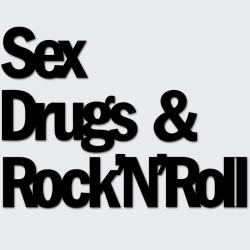 Napis na ścianę SEX DRUGS & ROCK&ROLL - DekoSign